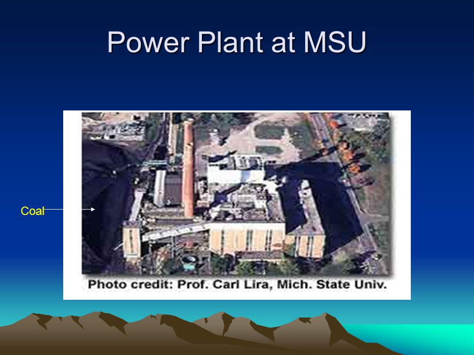 Power Plant at MSU Coal