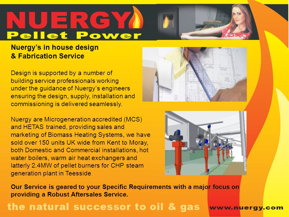 Nuergy's in house design & Fabrication Service