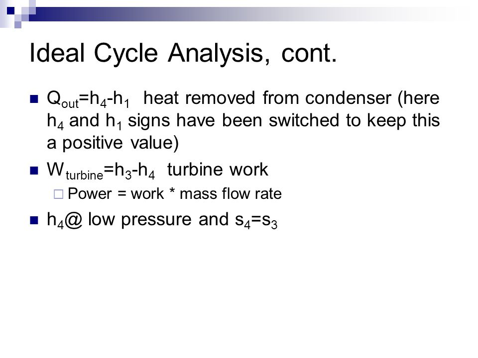 Ideal Cycle Analysis, cont.