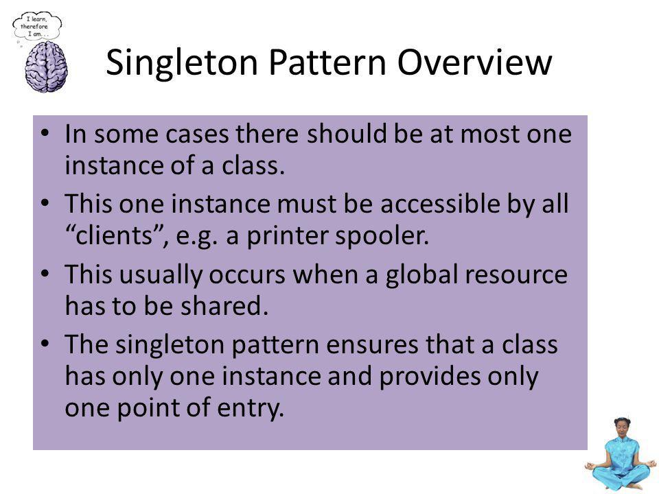 Singleton Pattern Overview