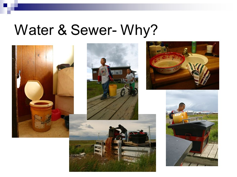 Water & Sewer- Why
