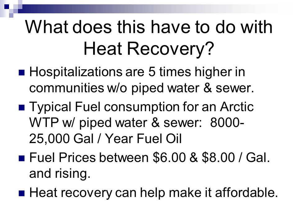 What does this have to do with Heat Recovery