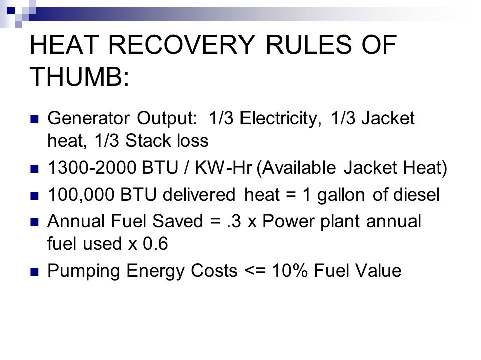 HEAT RECOVERY RULES OF THUMB: