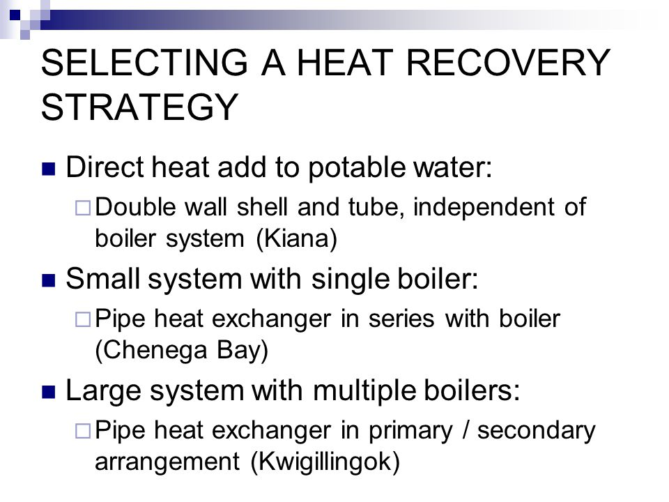 SELECTING A HEAT RECOVERY STRATEGY