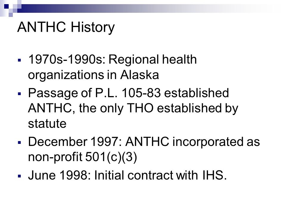ANTHC History 1970s-1990s: Regional health organizations in Alaska