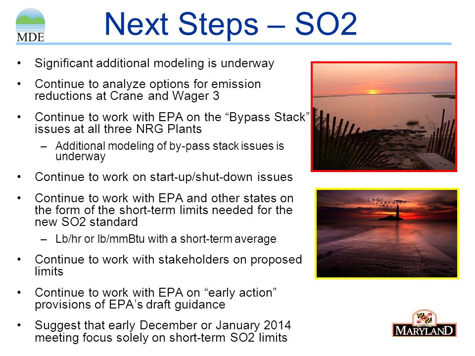 Next Steps – SO2 Significant additional modeling is underway