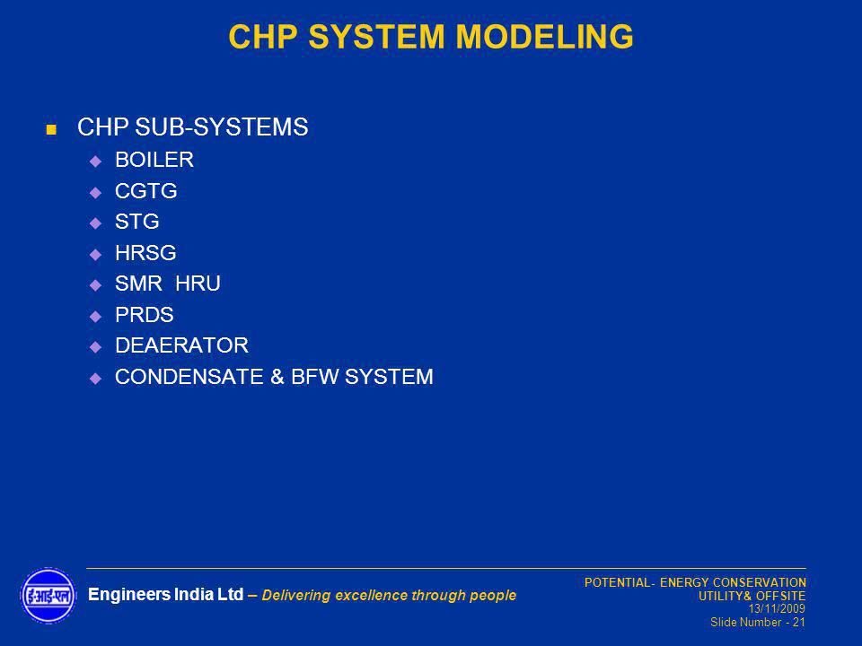 CHP SYSTEM MODELING CHP SUB-SYSTEMS BOILER CGTG STG HRSG SMR HRU PRDS