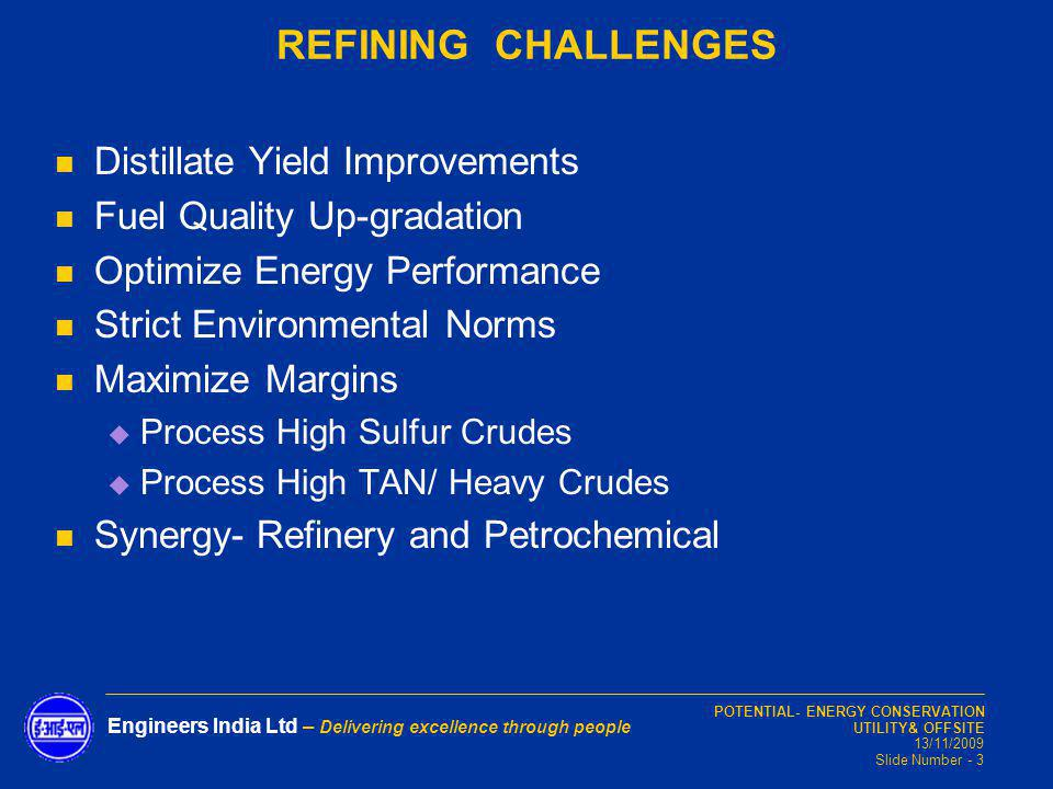 REFINING CHALLENGES Distillate Yield Improvements