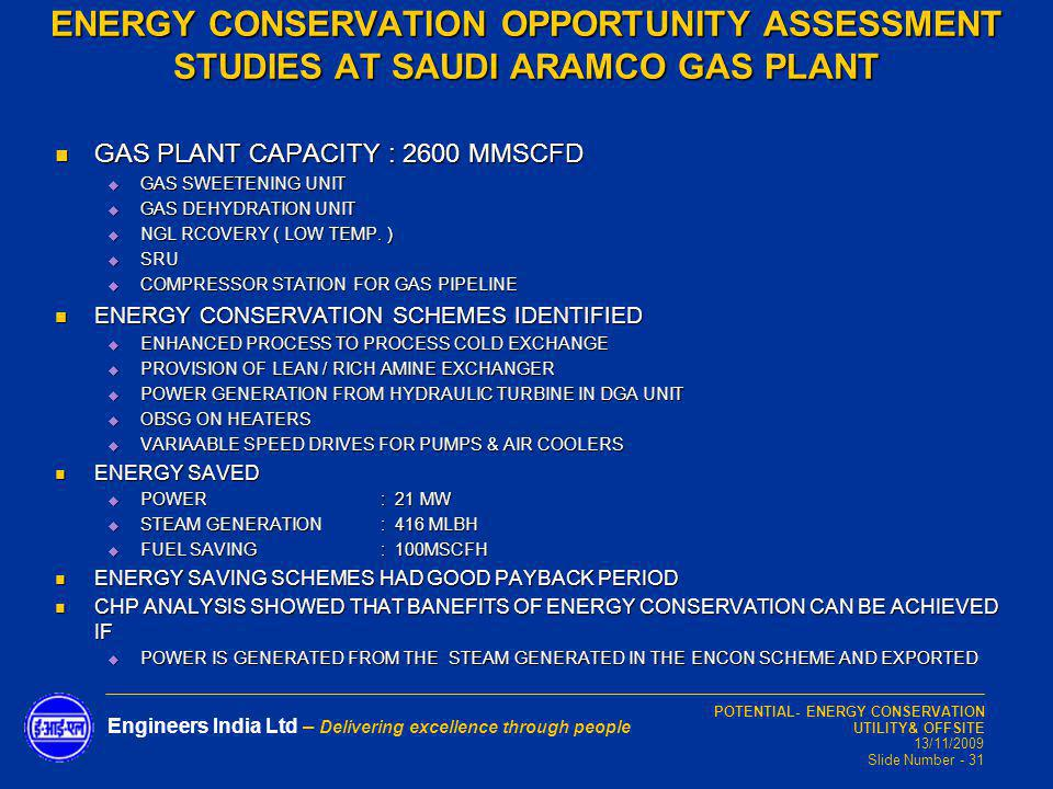 ENERGY CONSERVATION OPPORTUNITY ASSESSMENT STUDIES AT SAUDI ARAMCO GAS PLANT