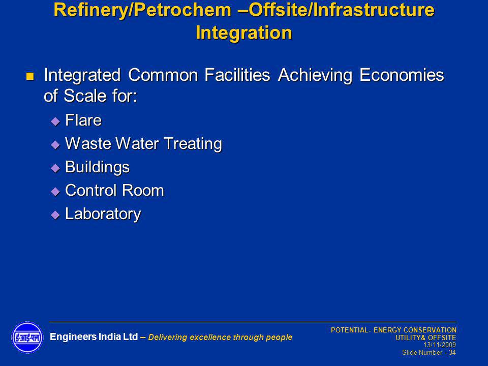 Refinery/Petrochem –Offsite/Infrastructure Integration