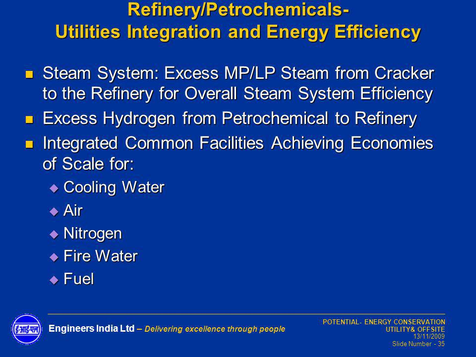 Refinery/Petrochemicals- Utilities Integration and Energy Efficiency