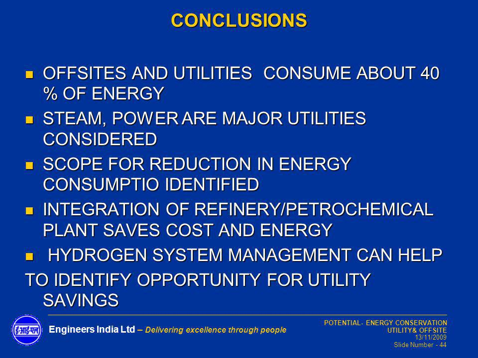 CONCLUSIONS OFFSITES AND UTILITIES CONSUME ABOUT 40 % OF ENERGY