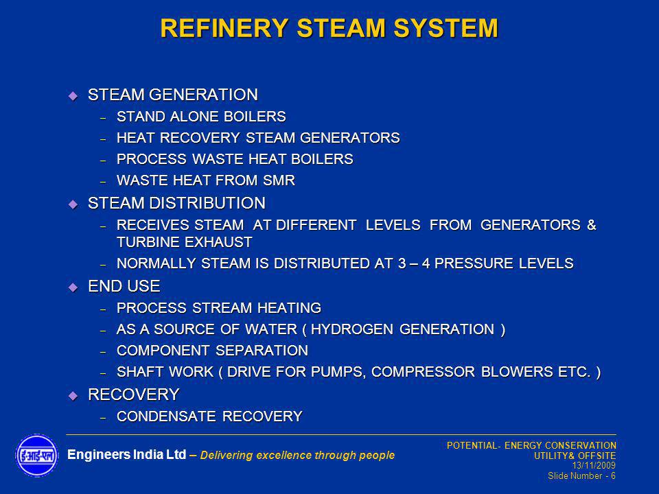 REFINERY STEAM SYSTEM STEAM GENERATION STEAM DISTRIBUTION END USE