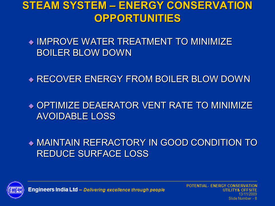 STEAM SYSTEM – ENERGY CONSERVATION OPPORTUNITIES