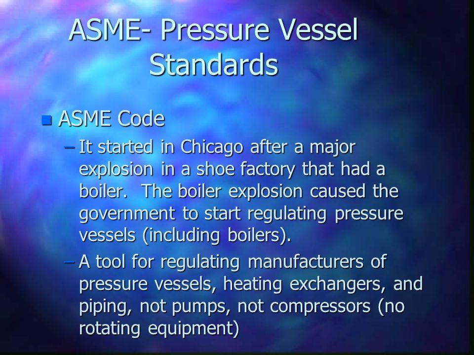 ASME- Pressure Vessel Standards