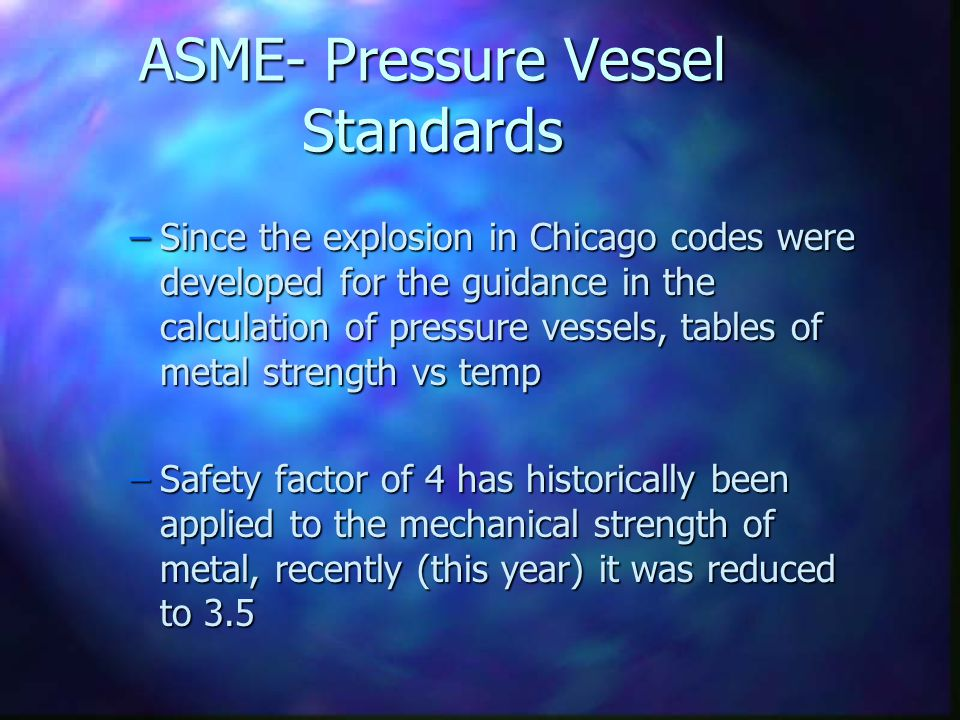 ASME- Pressure Vessel Standards