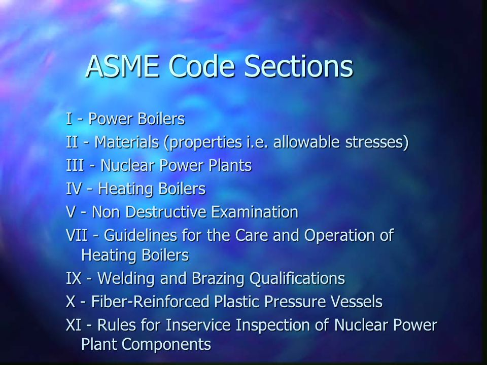 ASME Code Sections I - Power Boilers