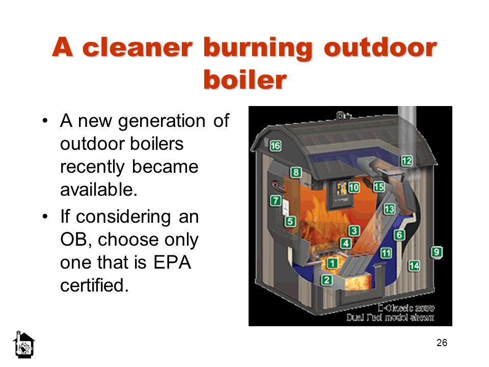 A cleaner burning outdoor boiler