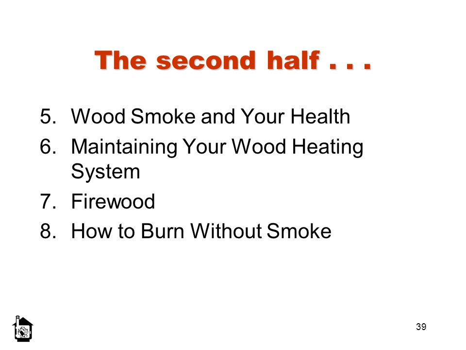 The second half . . . Wood Smoke and Your Health