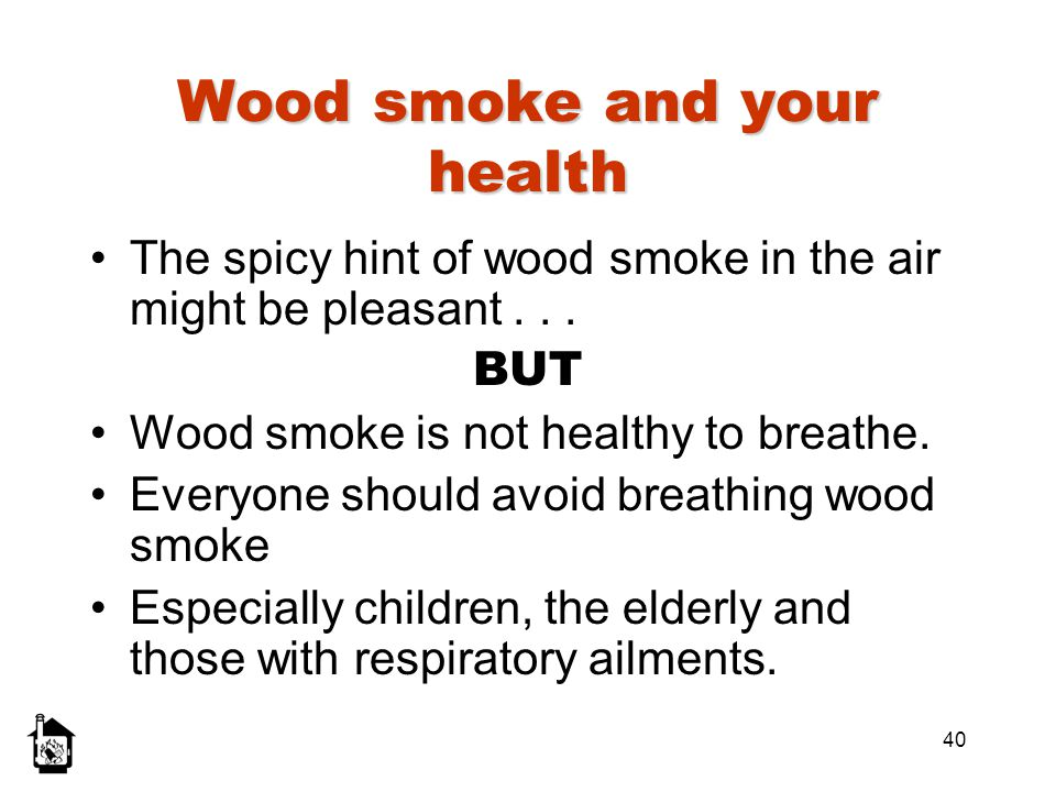 Wood smoke and your health