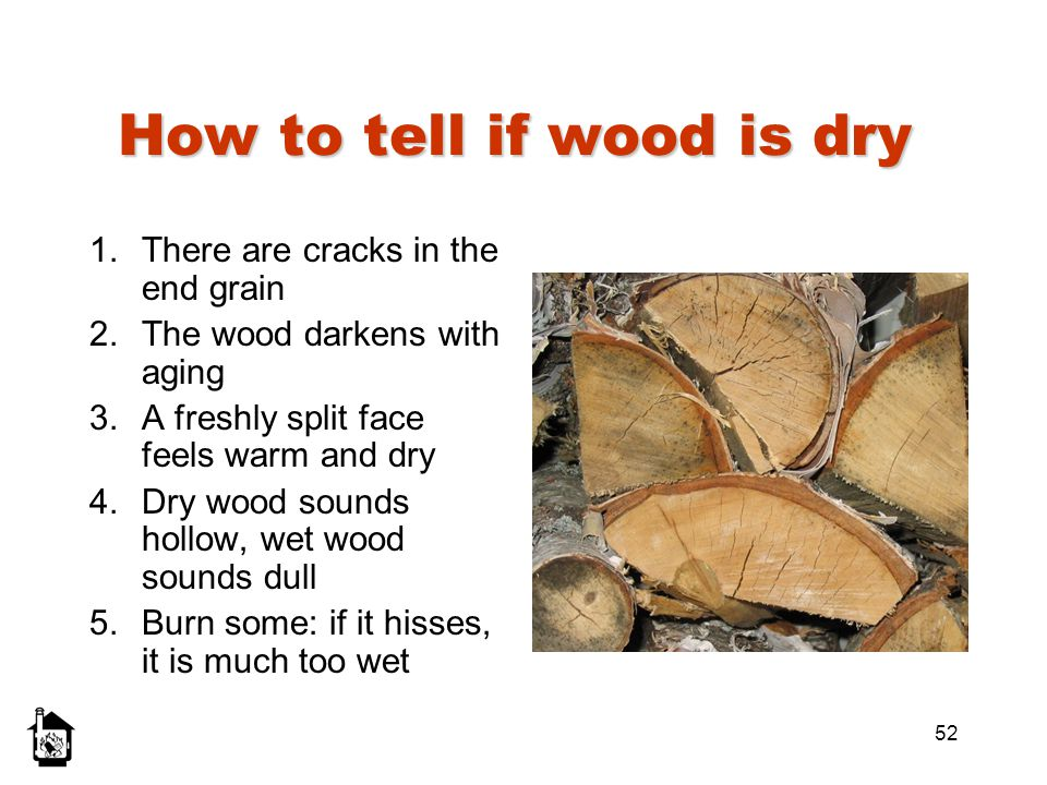 How to tell if wood is dry