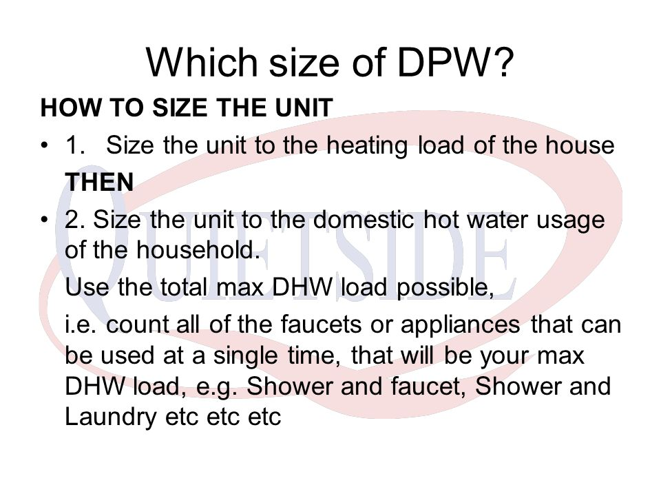 Which size of DPW HOW TO SIZE THE UNIT