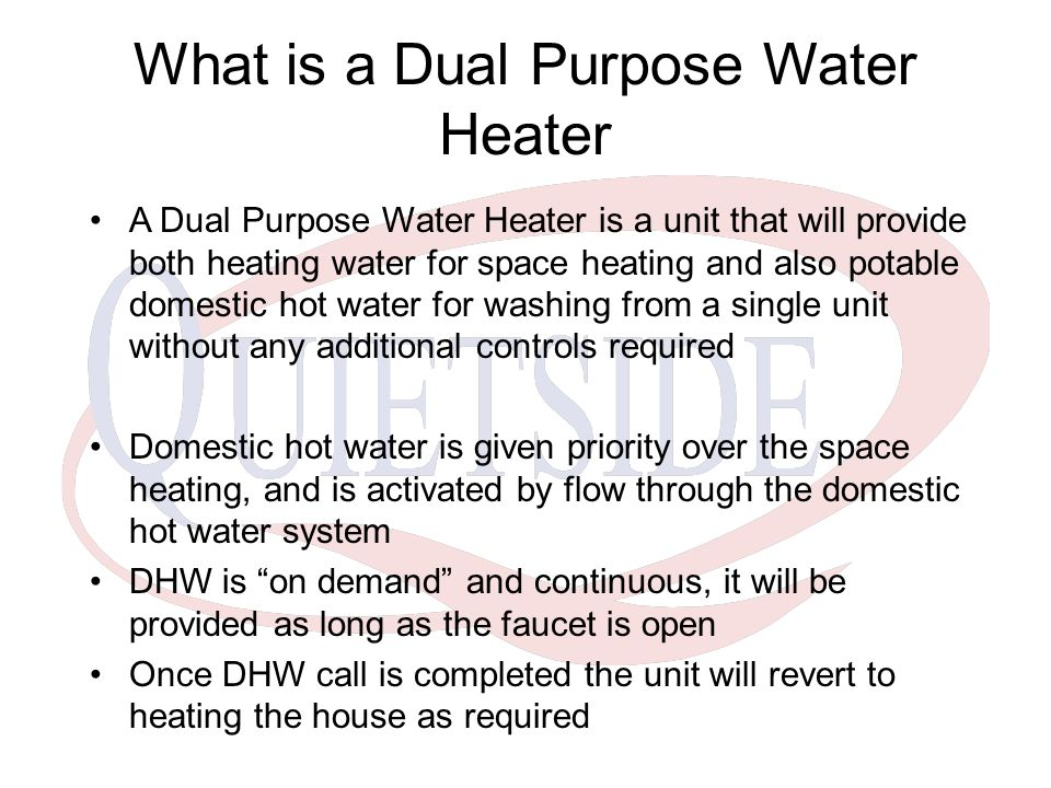 What is a Dual Purpose Water Heater