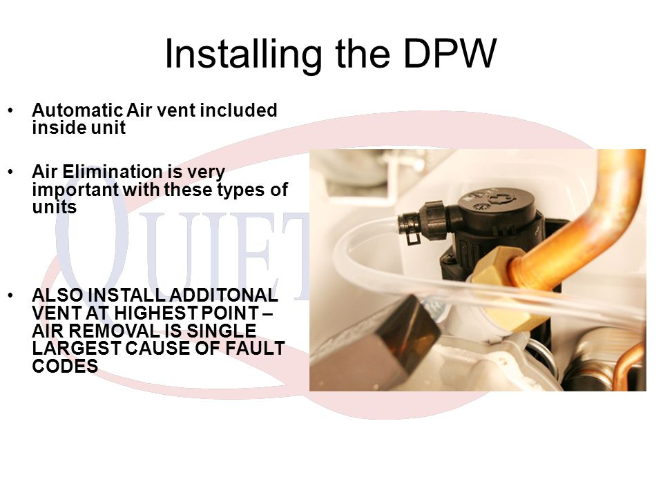 Installing the DPW Automatic Air vent included inside unit
