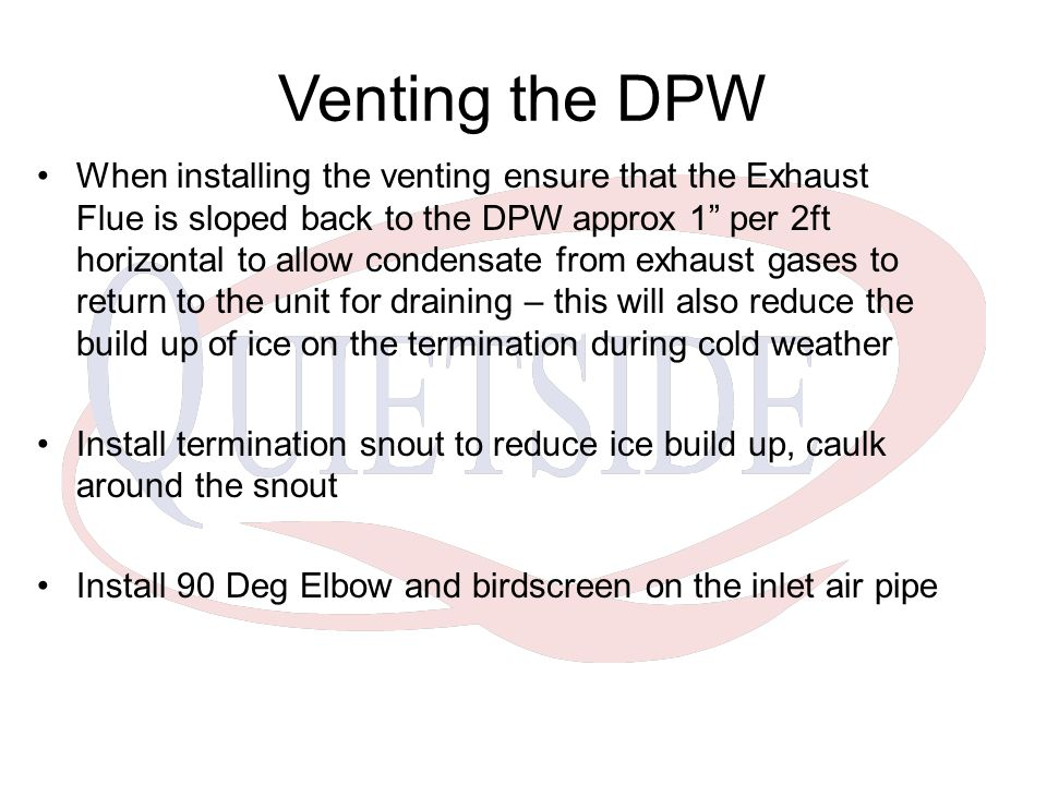 Venting the DPW