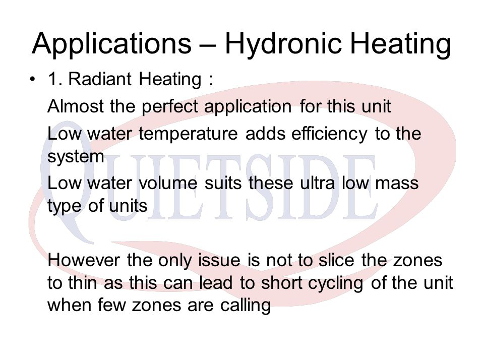 Applications – Hydronic Heating