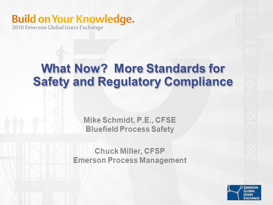What Now More Standards for Safety and Regulatory Compliance