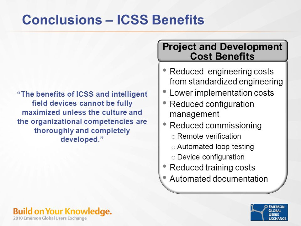 Project and Development Cost Benefits