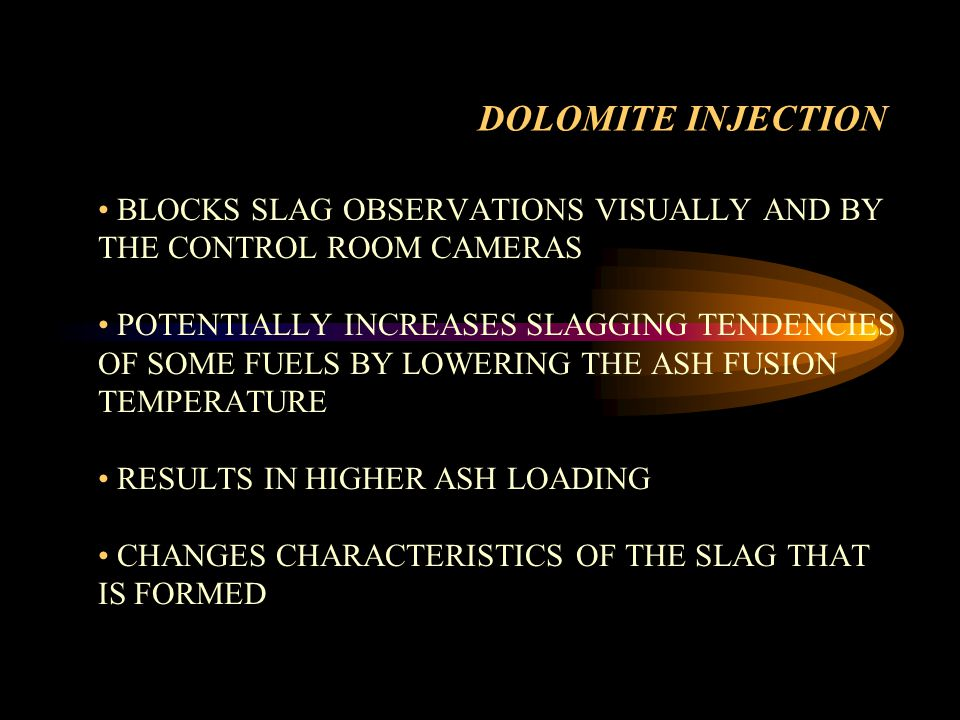DOLOMITE INJECTION BLOCKS SLAG OBSERVATIONS VISUALLY AND BY THE CONTROL ROOM CAMERAS.