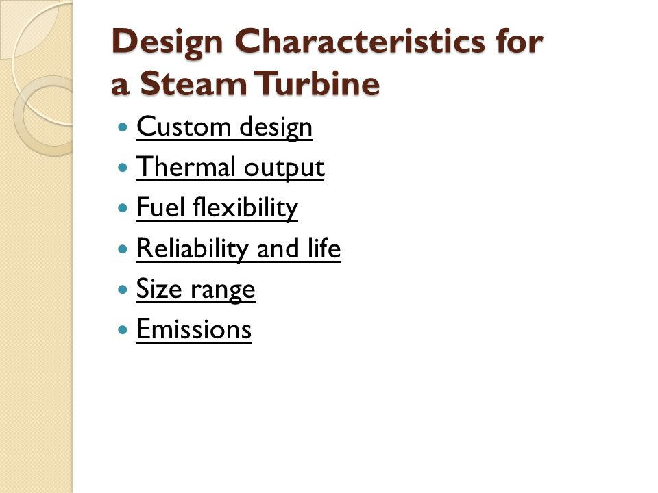 Design Characteristics for a Steam Turbine