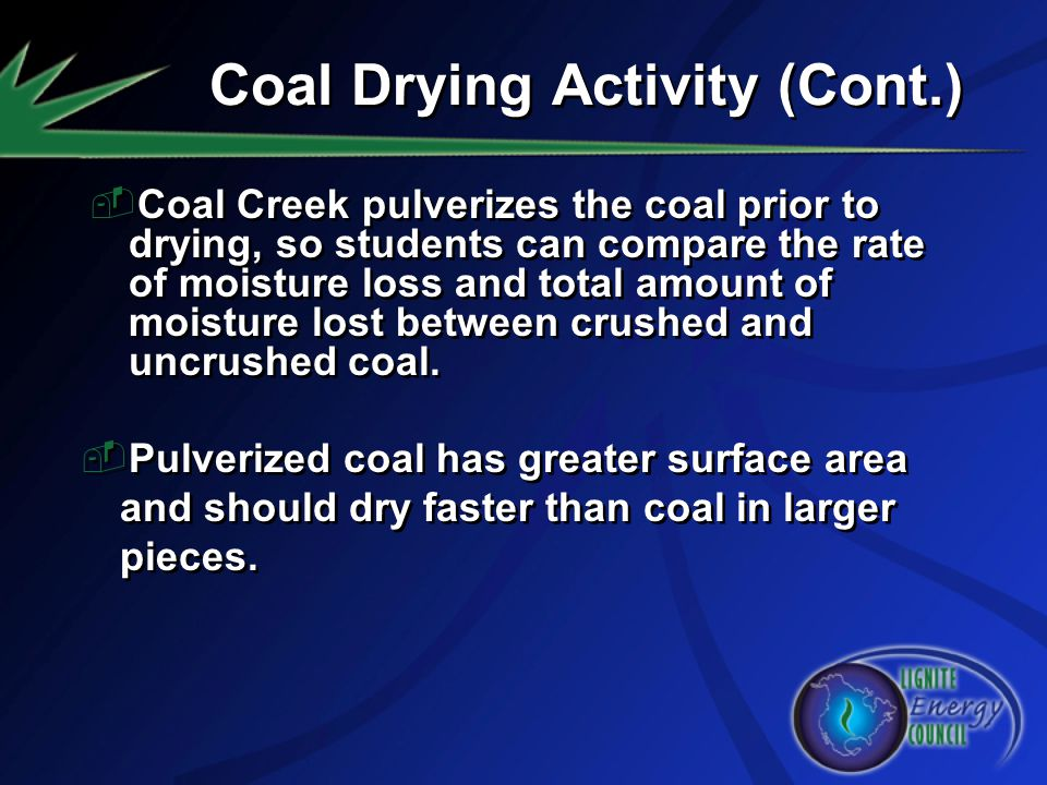 Coal Drying Activity (Cont.)