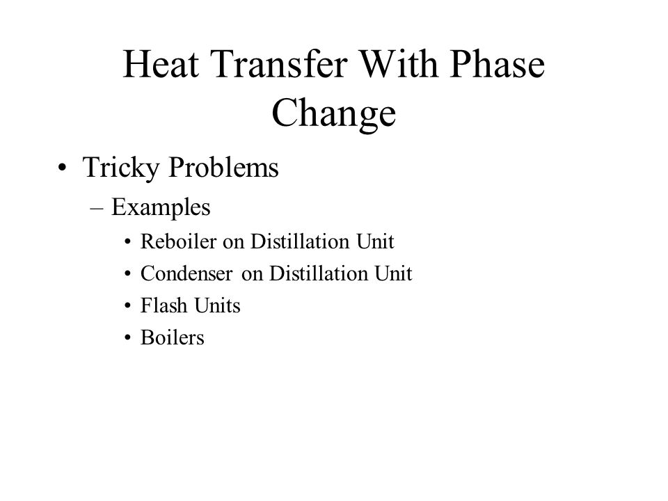 Heat Transfer With Phase Change
