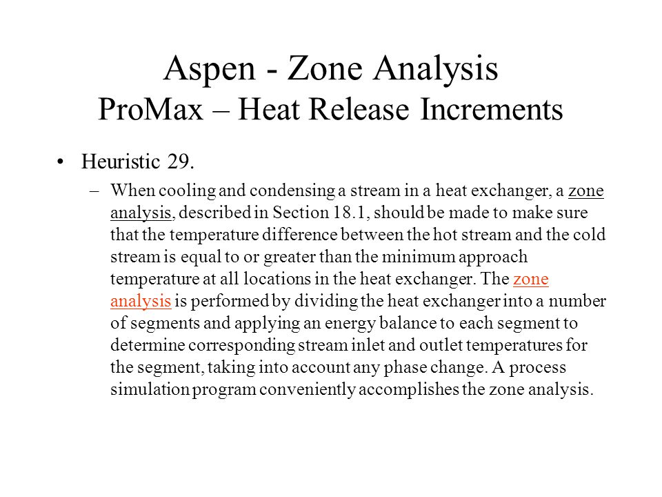 Aspen - Zone Analysis ProMax – Heat Release Increments