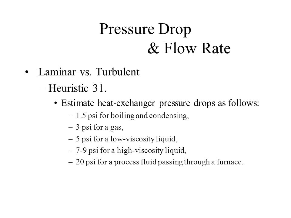 Pressure Drop & Flow Rate