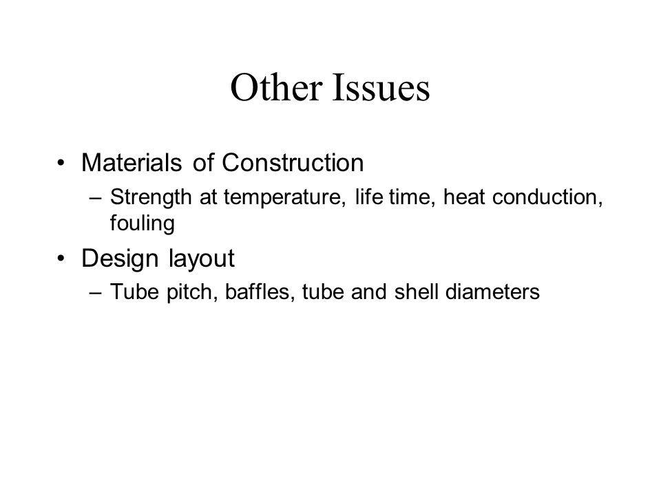 Other Issues Materials of Construction Design layout