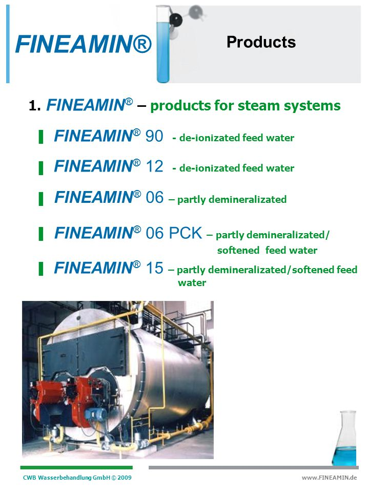 FINEAMIN® Products FINEAMIN® 90 - de-ionizated feed water