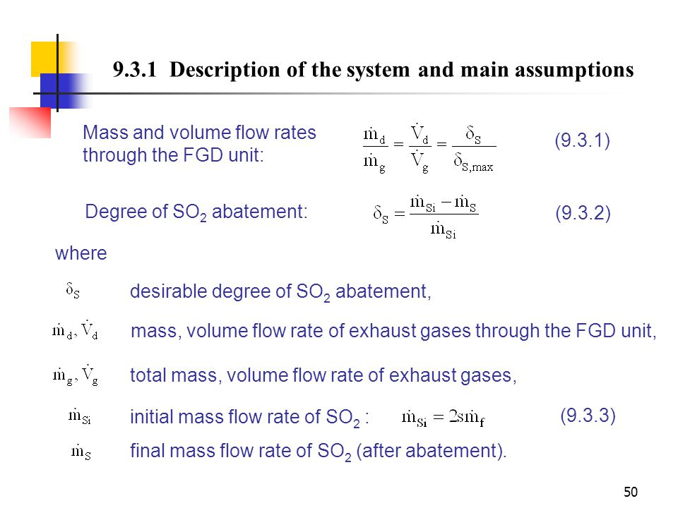 9.3.1 Description of the system and main assumptions