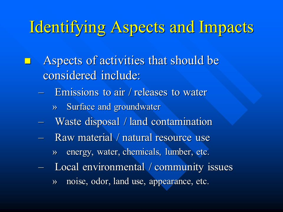 Identifying Aspects and Impacts