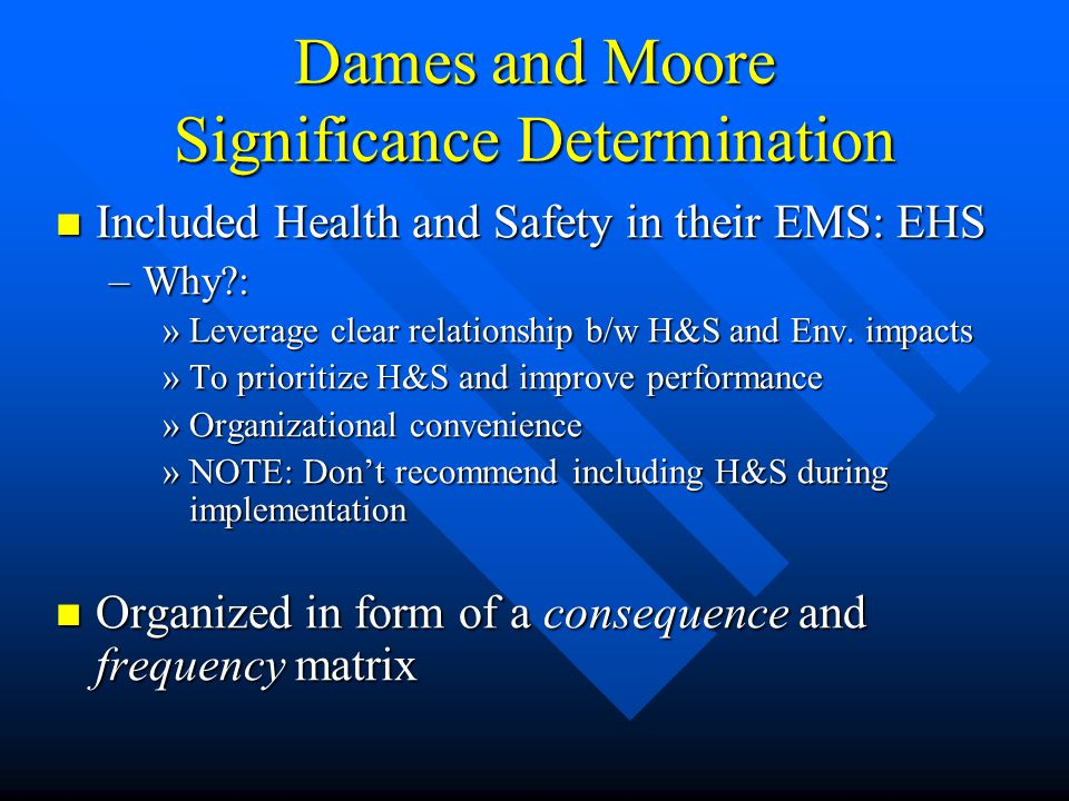 Dames and Moore Significance Determination