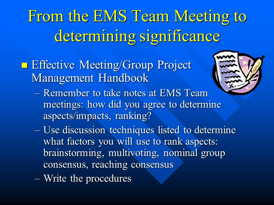 From the EMS Team Meeting to determining significance