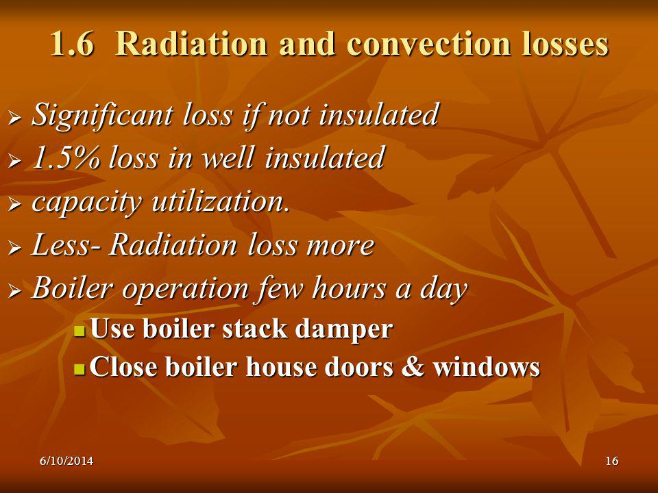 1.6 Radiation and convection losses