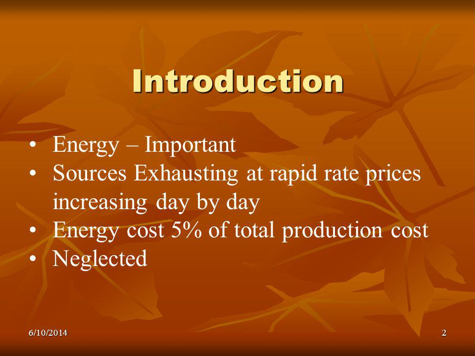 Introduction Energy – Important