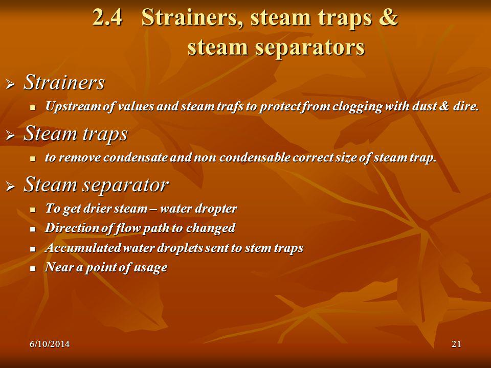 2.4 Strainers, steam traps & steam separators