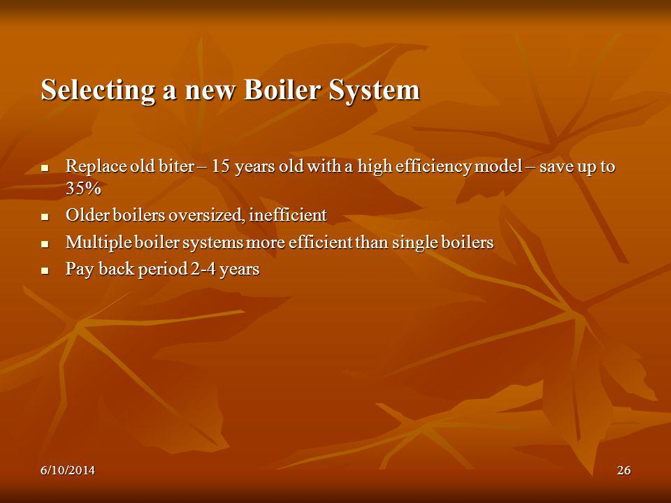 Selecting a new Boiler System