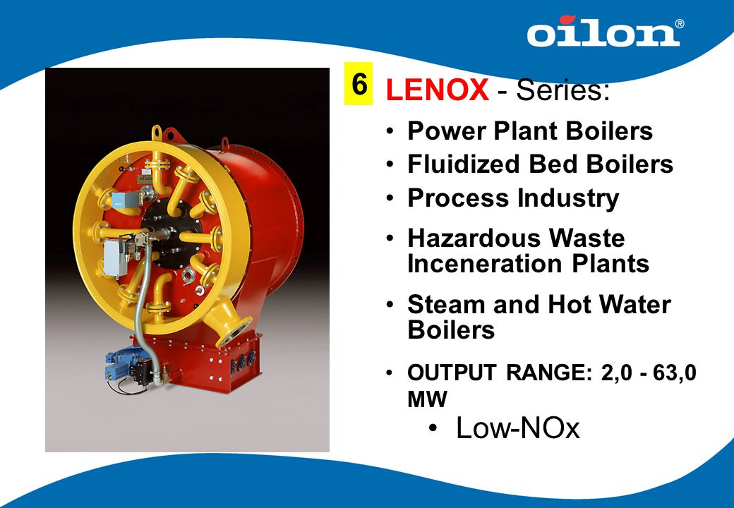 6 LENOX - Series: Low-NOx Power Plant Boilers Fluidized Bed Boilers