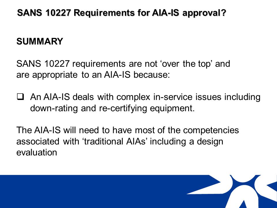 SANS 10227 Requirements for AIA-IS approval